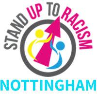 Stand Up To Racism Nottingham